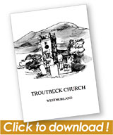 Troutbeck Church History graphic
